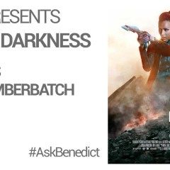 Got a question for Benedict Cumberbatch about Star Trek Into Darkness?