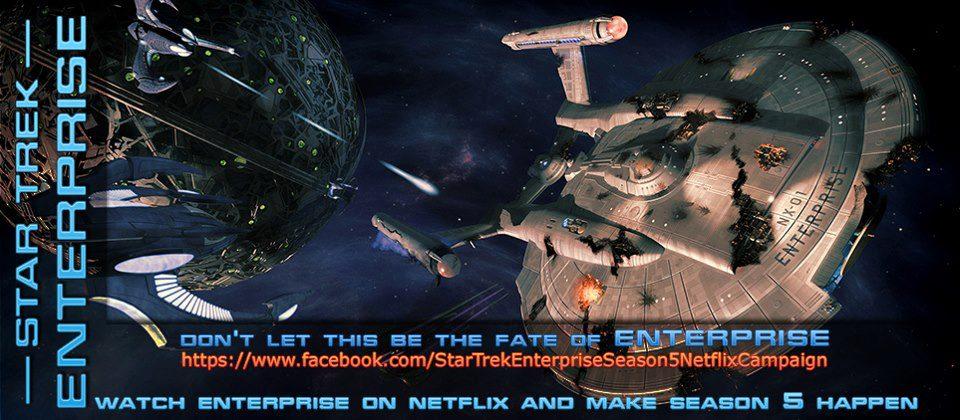 Star Trek Enterprise Season 5 Netflix Campaign Trek Mate