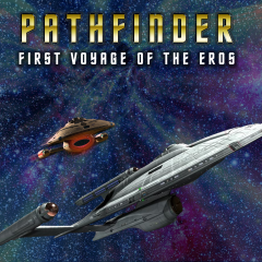 Pathfinder Episode 4 – The Last Voyage of the Eros Part 2 Trailer